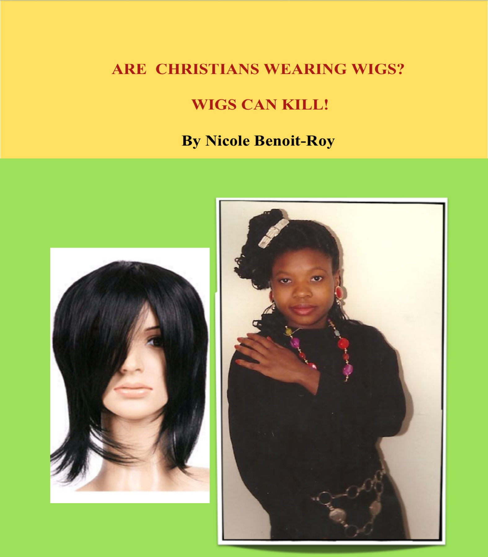 Are Christians wearing wigs